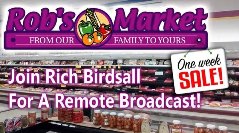 Rich Birdsall at Rob's Market For Great July Specials!